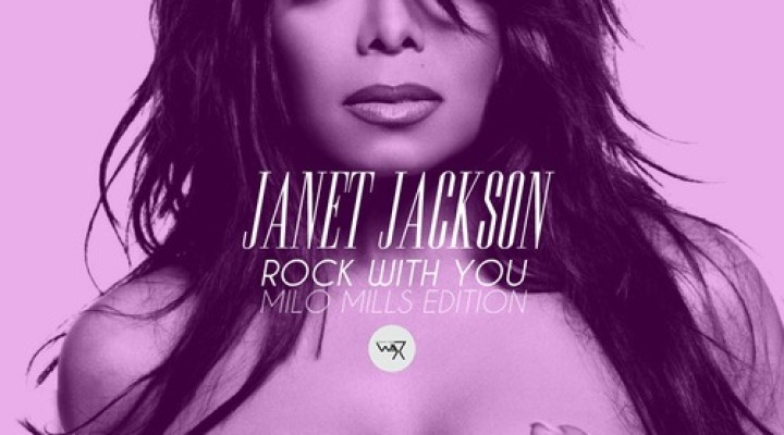 MIL☯MILL$ Janet Jackson – Rock With You (Milo Mills Edition)