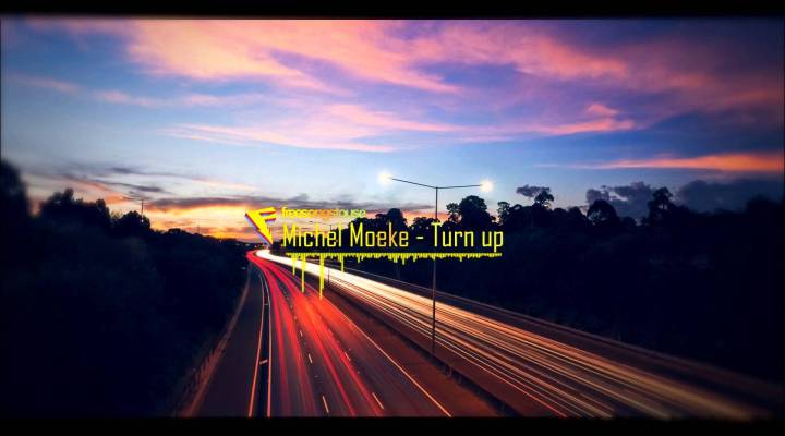 Michel Moeke – Turn up