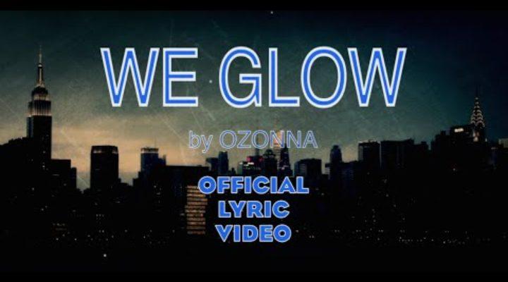 Ozonna – We Glow