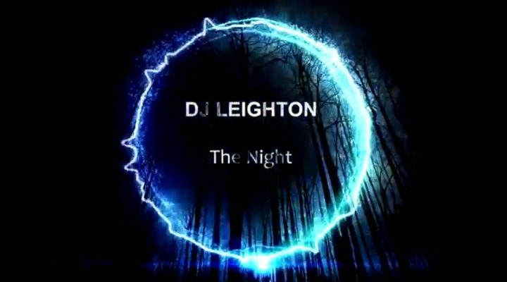 DJ LEIGHTON – The Night