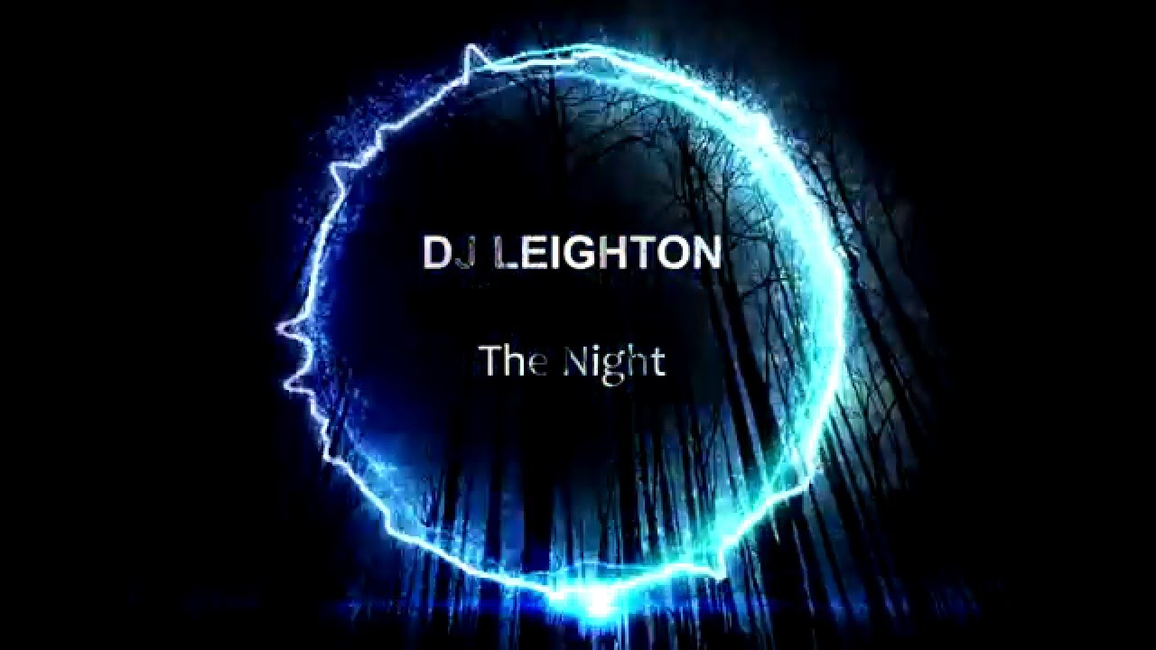DJ LEIGHTON - The Night